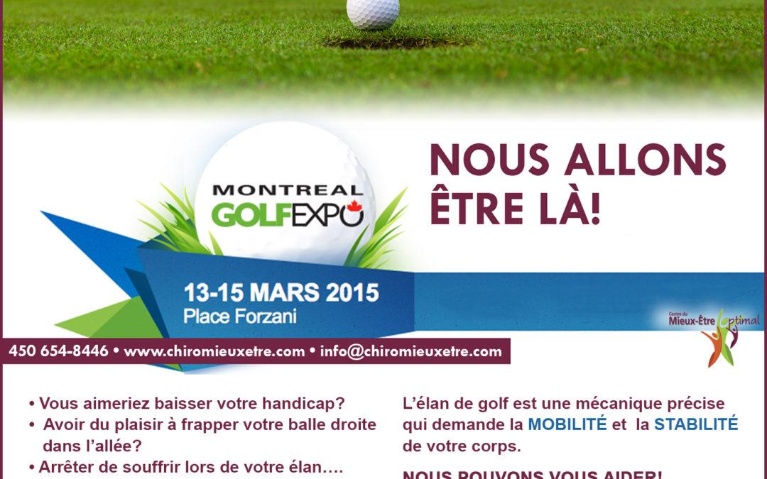 Montréal Golf Expo du 13 au 15 Mars 2015 à la Place Forzani.