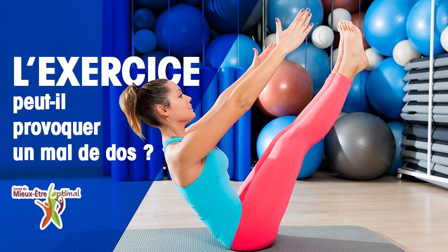 L'exercice peut-il provoquer un mal de dos ?