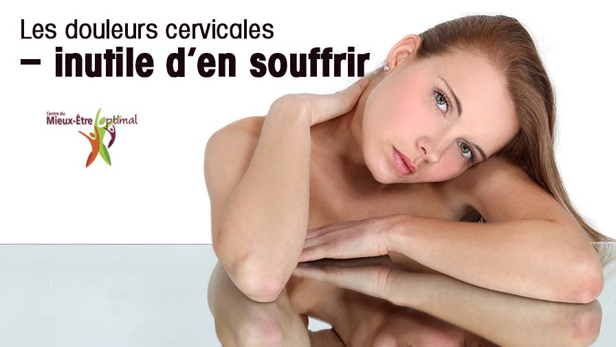 Les douleurs cervicales – inutile d'en souffrir