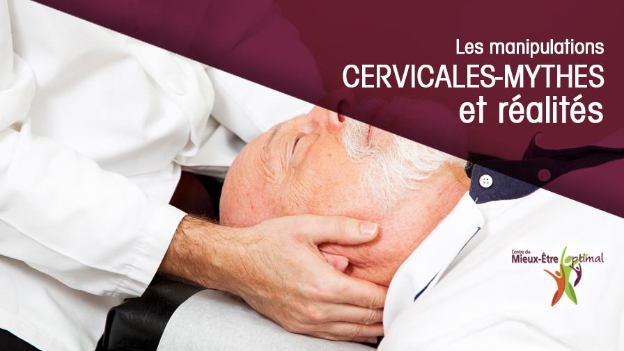 Les manipulations cervicales-mythes et réalités