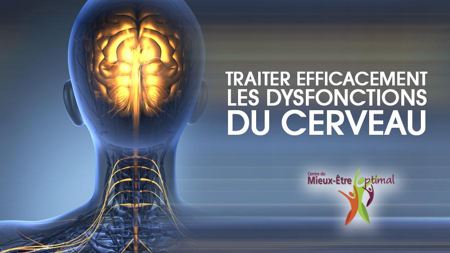Traiter efficacement les dysfonctions du cerveau
