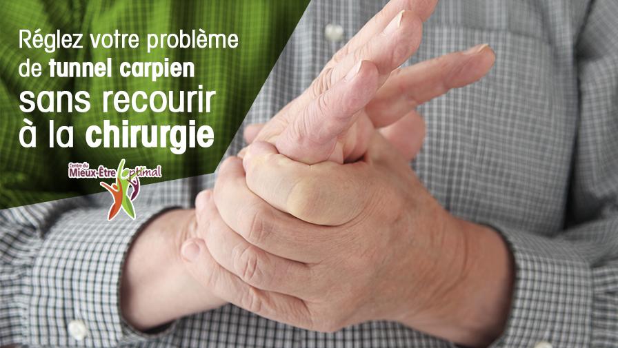 Réglez votre problème de tunnel carpien sans recourir à la chirurgie